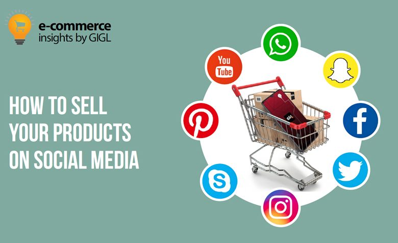 How to Sell Your Products on Social Media