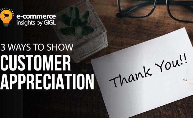 3 Ways To Show Customer Appreciation