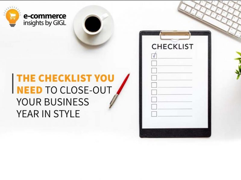 The Checklist You Need To Close-Out Your Business Year In Style