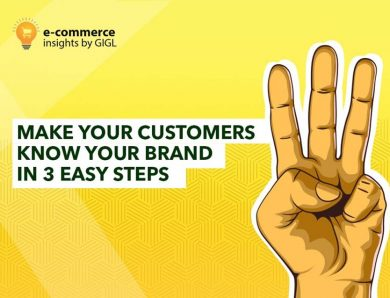 Make Your Customers Know Your Brand In 3 Easy Steps