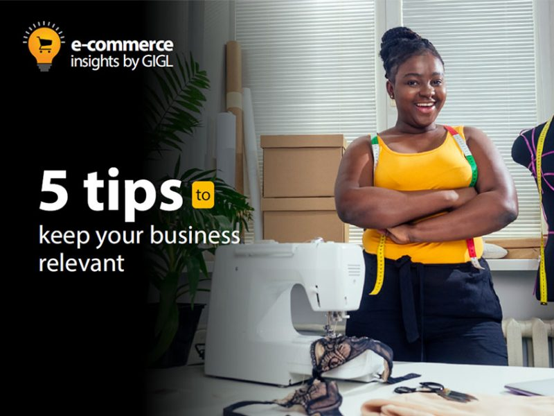 5 Tips To Keep Your Business Relevant