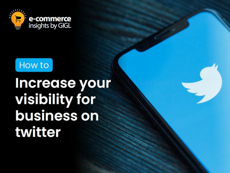 How To Increase Brand Visibility For Your Business on Twitter
